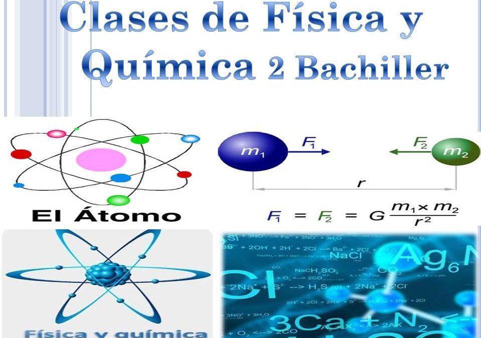 Clases de Física y Química 2 Bachiller